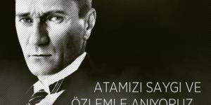 Başkanımız Aydın TAŞBAŞI'nın 10 Kasım Mesajı